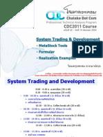 ครั้งที่ 18 - System Trading and Development - ครูเสก