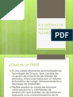4.3 SISTEMAS DE MANUFACTURA FLEXIBLE.pptx