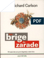 RICHARD CARLSON - Bez Brige Do Zarade
