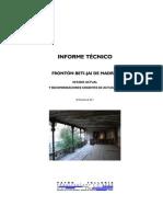 Informe técnico sobre el estado del frontón Beti-Jai visado por el COAM (2011)