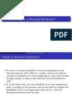 Poisson or Binomial Distribution