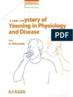 The Mystery of Yawning in Physiology and Disease (2010)