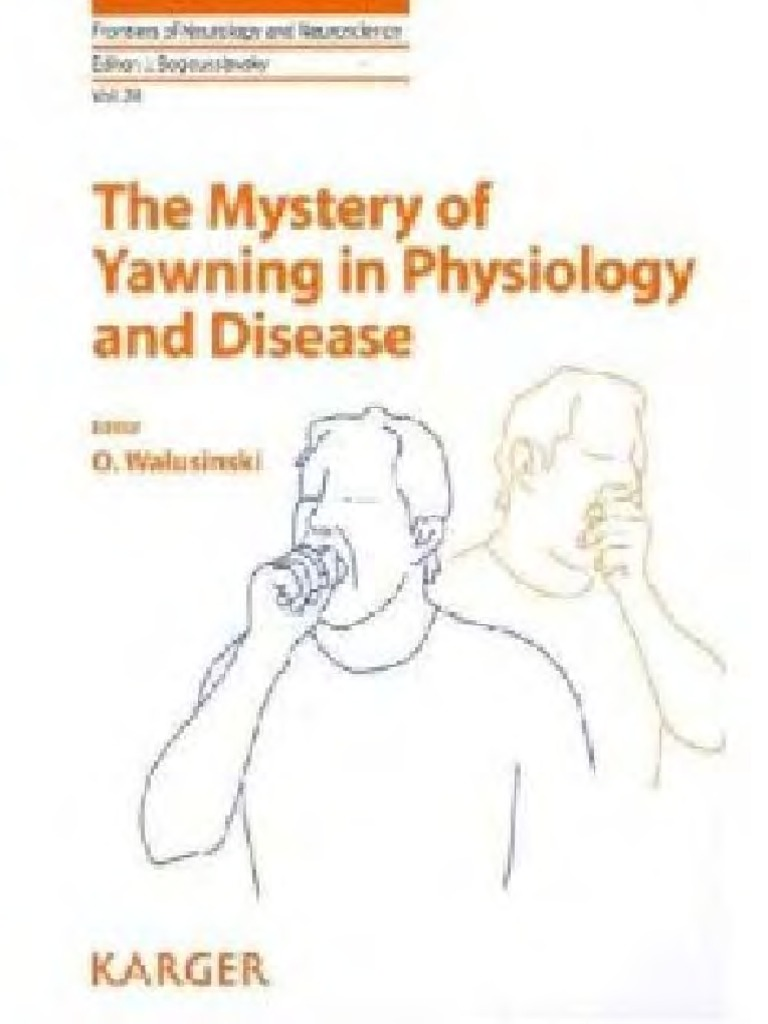 17fe6456701 The Mystery of Yawning in Physiology and Disease (2010)