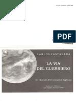 """La via Del Guerriero n1 Vol 1 """" I lettori dell'Infinito di Carlos Castaneda"""
