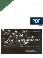 """La via Del Guerriero n2 Vol 1 """" i lettori dell'infinito"""" carlos castaneda"""