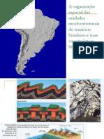 A organização espacial das unidades morfoestruturais do território