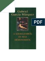 GGMarquez a Szerelemrol Es Mas Demonokrol