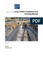 Post- Tension Tendon Installation and Grouting Manual 2013