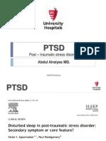 Post – Traumatic Stress Disorder Abdul Alraiyes MD.