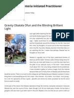 Gravity Obatala Ofun and the Blinding Brilliant Light | Lukumi and Santeria Initiated Practitioner Eugene Edo