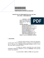 Tramitacao-PLP 202-1989(Antiga PLC 162-1989) Apensados Ao Primeiro Plc 108-1989, 218-90 e 268-90