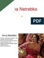 Anna Netrebko the  soprano
