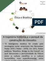 Ética e Bioética