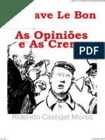 As Opiniões e As Crenças - Gustave Le Bon