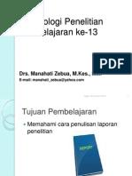 Pembelajaran Ke-13 Penulisan Laporan Penelitian Edited