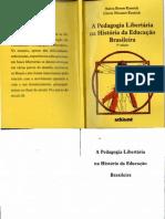 A Pedagogia Libertaria Na Historia Da Educacao Brasileira 3 Edicao Neiva Beron Kassick