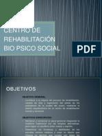 Centro de Rehabilitacion Bio Psico Social