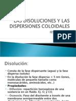 Las Disoluciones y Las Dispersiones Coloidales