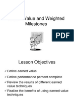 Earned Value and Weighted Milestones