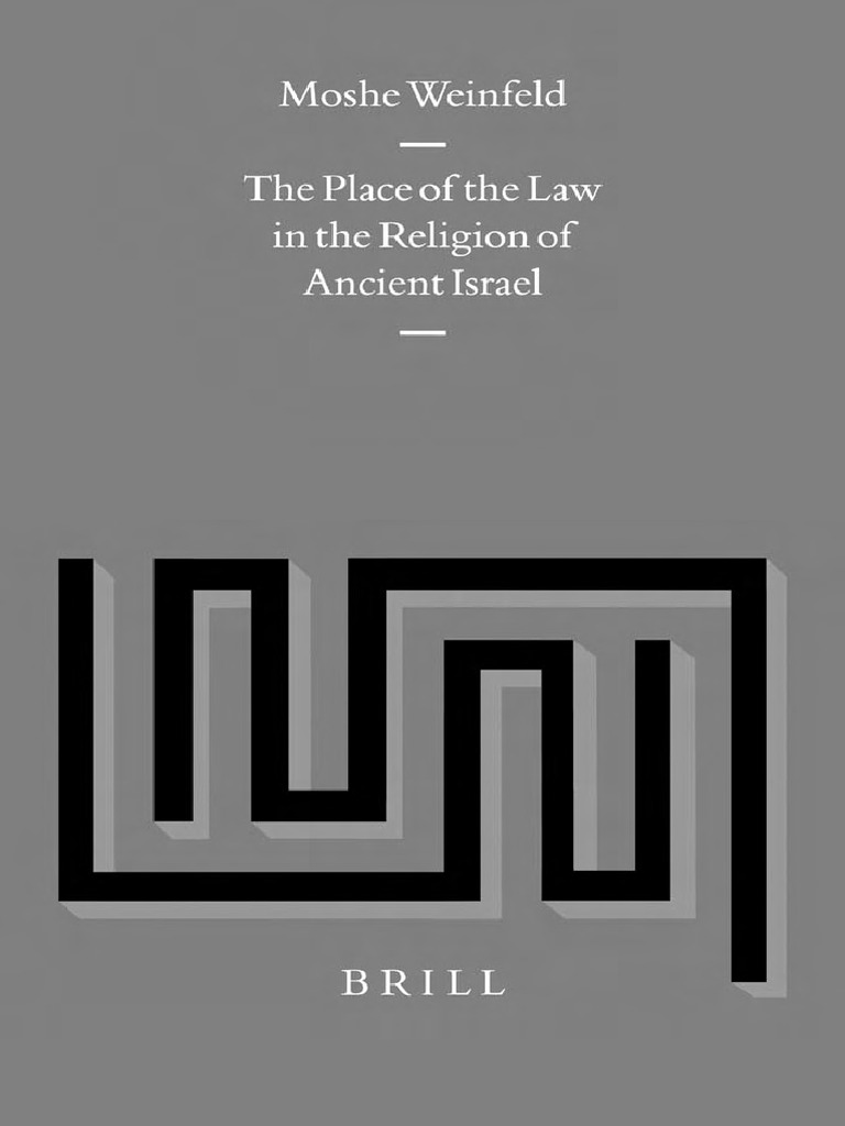 The Place of the Law in the Religion of Ancient Israel - Moshe Weinfeld |  Pharisees | Religious Texts