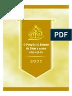 O Propósito Eterno De Deus E Como Alcançá-lo - 2005