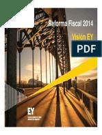 EY Presentacion Reforma Fiscal 2014