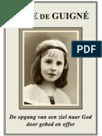 Het leven van Anne de Guigné, ook wel Nénette