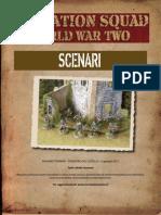 Scenari Operation Squad 2013