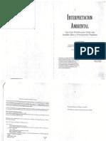 Interpretación Ambiental – Una guía practica para gente con grandes ideas y Presupuestos pequeños. Sam H. Ham. Publicado con el  apoyo de Programa de Bosques Tropicales, Servicio Forestal , Departamento de Ag