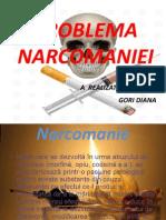 Problema Narcomaniei