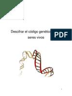Descifrar el código genético de los seres vivos