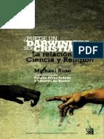 Puede un Darwinista ser Cristiano La relación entre ciencia y religión - Michael Ruse