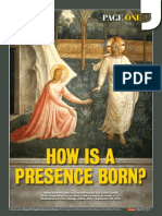 How Is a Presence Born?