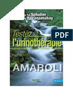 Tal Schaller Christian & Razanamahay Johanne - 2006 - Testez l'urinothérapie - Amaroli le plus extraordinaire des remèdes naturels