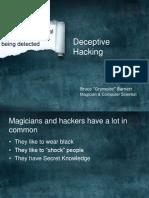 DEFCON 19 Barnett Deceptive Hacking