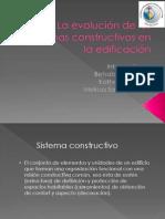 La evolución de los sistemas constructivos