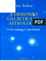 12 - A DIMENSí™' GALí–€ICA DA ASTROLOGIA - DANE RUDHYAR (Astrologia)