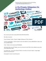 Construye Tu Propia Máquina De Marketing Online