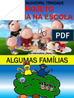 Projeto Famila Na Escola