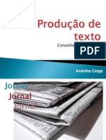Produc a Odete x to Jornal e Internet
