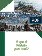 Poluição Ambiental e impacto na biodiversidade