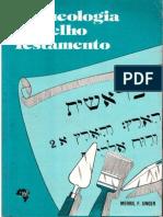 Arqueologia Do Velho Testamento - Merril F. Unger