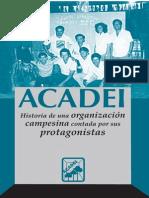 Acadei Historia Organizacion Campesina Portal Guarani