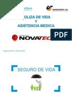 Presentacion Poliza Vida y Asistencia Medica Novatech Feb 2014