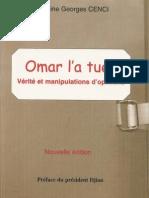 """""""Omar l'a tuée, Vérité et Manipulations d'opinions"""" du Capitaine Georges Cenci"""