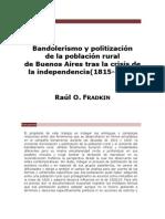 Fradkin R - Bandolerismo Y Politizacion Rural de Buenos Aires (1815 - 1830)