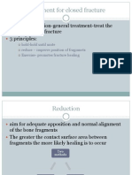 Closed Fracture treatment and management