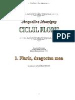 Jacqueline MONSIGNY - [CICLUL FLORIS]-- 01 Floris, Dragostea Mea
