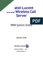 WEM System Status