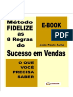 Metodo FIDELIZE as 8 Regras Do Sucesso Em Vendas